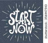 start now. motivation and... | Shutterstock .eps vector #356447543