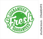 fresh guaranteed  grunge stamp  ... | Shutterstock .eps vector #356680493