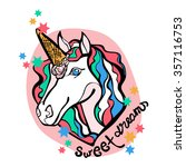 sweet dreams. unicorn and ice... | Shutterstock .eps vector #357116753