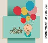 baby shower design  vector... | Shutterstock .eps vector #357183953