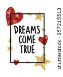 dreams come true. shiny stars... | Shutterstock .eps vector #357215513