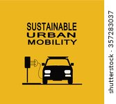 sustainable urban mobility... | Shutterstock .eps vector #357283037