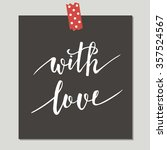hand drawn cute card with love ... | Shutterstock .eps vector #357524567