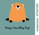 happy groundhog day design with ... | Shutterstock .eps vector #357637583