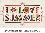 i love summer words in ethnic... | Shutterstock .eps vector #357682973