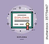 diploma  flat design thin line... | Shutterstock .eps vector #357756467