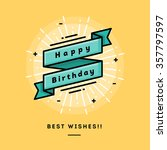 happy birthday  flat design... | Shutterstock .eps vector #357797597