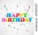 happy birthday background | Shutterstock . vector #357821627