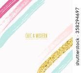 modern chic colourful brush... | Shutterstock .eps vector #358294697