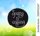 handwriting inscription spring... | Shutterstock .eps vector #358592267