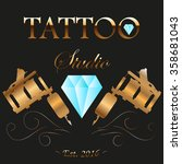 tattoo studio gold and diamond... | Shutterstock .eps vector #358681043