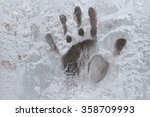 hand print on the frozen window ... | Shutterstock . vector #358709993