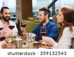 friends dining and drinking... | Shutterstock . vector #359132543