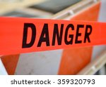 danger red tape warning in... | Shutterstock . vector #359320793