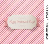 valentines day greeting paper... | Shutterstock .eps vector #359361473