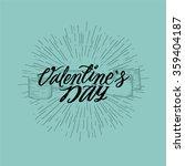 valentines day typography... | Shutterstock .eps vector #359404187
