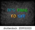 Its Time To Ski