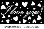 the inscription i love you in... | Shutterstock .eps vector #360109103