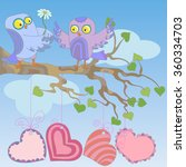 love owls sit on a tree branch... | Shutterstock .eps vector #360334703