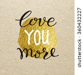 love you more for valentines... | Shutterstock .eps vector #360432227