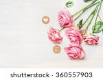 Pink Roses And  Round Sign Wit...