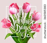 valentines day greeting card... | Shutterstock .eps vector #360585383