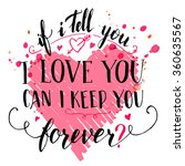 if i tell you i love you can i...   Shutterstock .eps vector #360635567