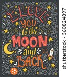 i love you to the moon and back ... | Shutterstock .eps vector #360824897