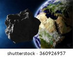 big asteroid closing to the... | Shutterstock . vector #360926957