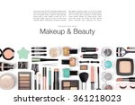 makeup cosmetics and brushes on ... | Shutterstock . vector #361218023