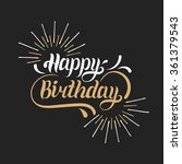 vector happy birthday hand... | Shutterstock .eps vector #361379543