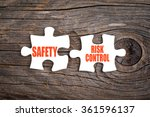 Safety And Risk Control  ...