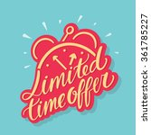 limited time offer. | Shutterstock .eps vector #361785227