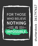 for those who believe nothing... | Shutterstock .eps vector #361797617