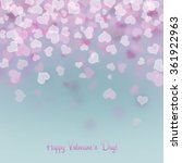 valentine's day background with ... | Shutterstock . vector #361922963