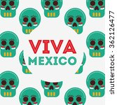 viva mexico design  | Shutterstock .eps vector #362126477