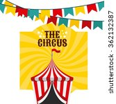 the circus design  | Shutterstock .eps vector #362132387