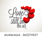 stylish text love is still in... | Shutterstock .eps vector #362274527