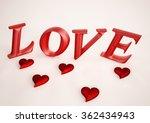 dimensional inscription of love ... | Shutterstock . vector #362434943