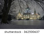 Stock photo hannover germany january rathaus hannover in winter at evening 362500637