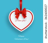 valentines day card with paper... | Shutterstock .eps vector #362600027