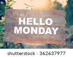 hello monday text on old wooden | Shutterstock . vector #362637977