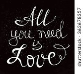 all you need is love. positive...   Shutterstock .eps vector #362678357
