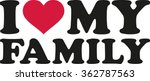 i love my family | Shutterstock .eps vector #362787563