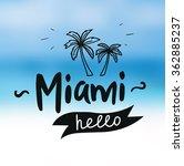 miami beach. blurry white sand...   Shutterstock .eps vector #362885237