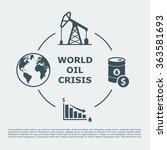 world oil crisis infographic.... | Shutterstock .eps vector #363581693