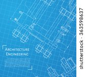 vector technical blueprint of ... | Shutterstock .eps vector #363598637