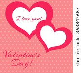 valentine's day card. hearts....   Shutterstock .eps vector #363842687