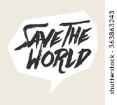 save the world  | Shutterstock .eps vector #363863243