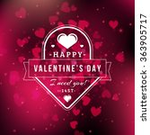 valentines day greeting card... | Shutterstock .eps vector #363905717